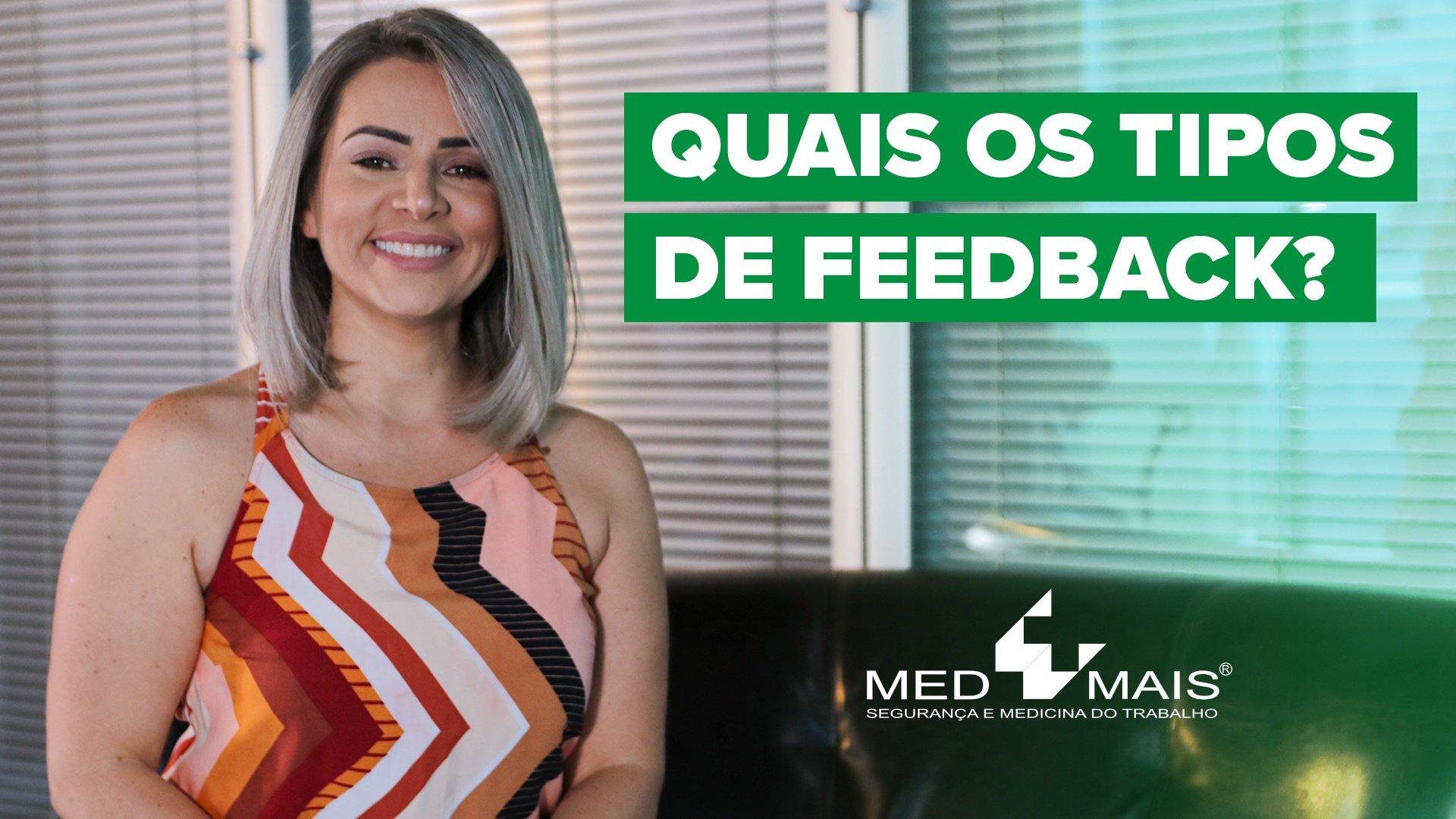 Quais os tipos de feedback?