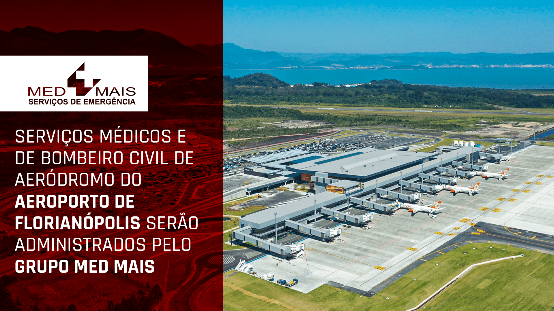 Serviços Médicos e de Bombeiro Civil de Aeródromo do aeroporto de Florianópolis serão administrados pelo Grupo Med Mais