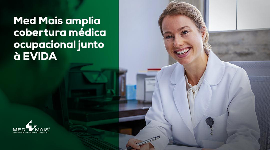 Med Maisamplia cobertura  médica ocupacional junto à EVIDA