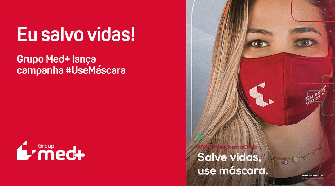 """""""Eu salvo vidas"""": Campanha #UseMáscara"""