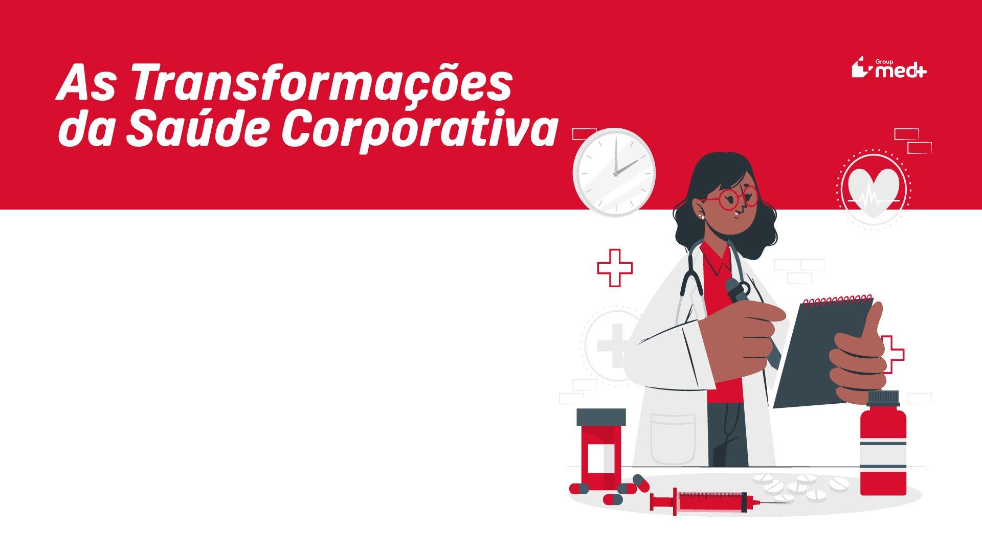 Grupo Med+ lança E-book gratuito sobre Saúde corporativa
